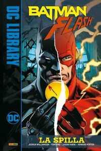 BATMAN / FLASH - LA SPILLA - DC LIBRARY - PANINI COMICS