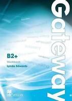 Gateway B2+ Workbook by Edwards, Lynda Spencer, David (Board book book, 2012)