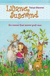 Liliane Susewind - Ein kleiner Esel kommt groß raus von ...   Buch   Zustand gut