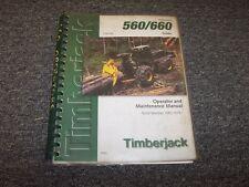 Timberjack 560 660 Cable Skidder Owner Operator Maintenance Manual Book F293709