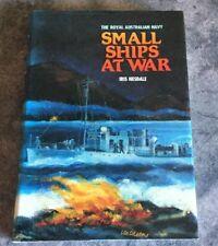 Small Ships At War - Iris Nesdale - The Royal Australian navy
