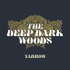 The Deep Dark Woods - Yarrow [New CD]