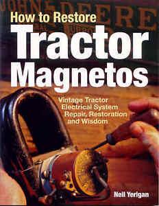 How To Repair & Restore Tractor Magnetos & Electrics by N.C. Yerigan