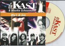 DE KAST & MAAIKE SCHUURMANS - Wa't ik bin CD SINGLE 2TR CARDSLEEVE Holland