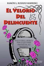 El Velorio Del Delincuente : Este Pueblo Aboba'o, Por lo Que Debe Protestar,...