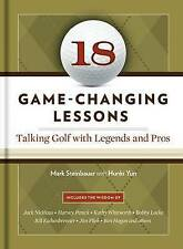 18 Game-Changing Lessons: Talking Golf with Legends and Pros, New, Yun, Hunki, S