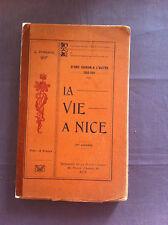DUBREUIL J. - La vie à Nice.  (D'une saison à l'autre, 1910-1911) 2ème année