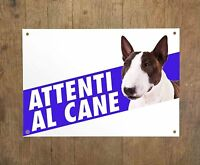 BULL TERRIER 1 Attenti al cane Targa cartello metallo Beware of dog sign metal