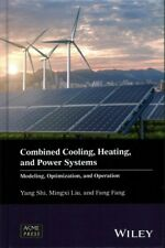 Combined Cooling, Heating, and Power Systems : Modeling, Optimization, and Op...