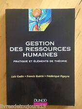 Gestion Des Ressources Humaines - Pratique Et Éléments De Théorie - Loïc Cadin