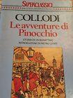 COLLODI - LE AVVENTURE DI PINOCCHIO 1991 PRIMA EDIZIONE