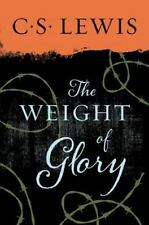 C. S. Lewis Signature Classics: The Weight of Glory by C. S. Lewis (2015,...