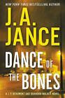 Dance of the Bones: A J. P. Beaumont and Brandon Walker Novel by J. A. Jance
