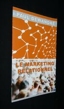The Marketing Relationnel