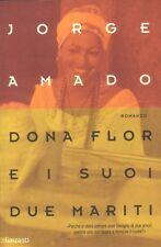 DONA FLOR E I SUOI DUE MARITI di J.  Amado 1 Ed. Garzanti 2003 - 9788811682042