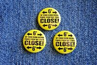 """If can read You are too Close Pin Pinback Button 1"""" Social Distancing 19 Nurse"""