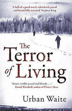 The Terror of Living by Urban Waite Large Paperback 20% Bulk Book Discount