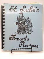 St. Luke's Favorite Recipes - 1981 -  Spiral Bound Cookbook