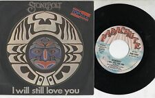 STONEBOLT disco 45 giri STAMPA ITALIANA I will still love you MADE in ITALY 1978