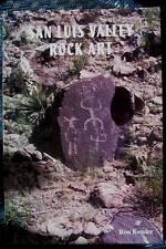 OOP~COLORADO PETROGLYPHS~SAN LUIS VALLEY ROCK ART~RON KESSLER~NEW SOFTBOUND BOOK