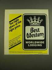 1985 Best Western Hotel Ad - The right place at the right price