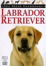 Book, Bruce Fogle Labrador Retriever Dog Breed Handbook