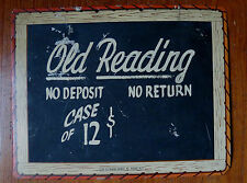 OLD READING BEER ADVERTISING SIGN BLACKBOARD - No Deposit No Return - Case of 12