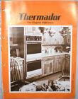 Vtg THERMADOR Waste King Catalog RETRO Kitchen Range Ovens Hoods Microwave 1980 photo