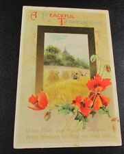 Old Greeting Postcard---<PEACEFUL THANKSGIVING>---[1914]