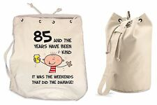 The Years Have Been Kind 85th Birthday Present Duffle Backpack Bag - Funny Gift