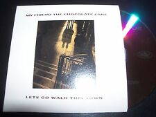 My Friend The Chocolate Cake Lets Go Walk This Town Aust Card Sleeve Promo CD