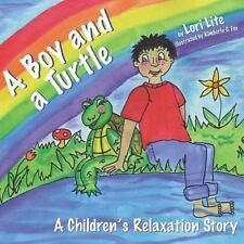 A Boy and a Turtle: A Bedtime Story That Teaches Younger Children How to Visuali