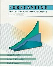 Forecasting : Methods and Applications by Steven C. Wheelwright, Spyros G....
