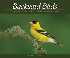 Backyard Birds: Welcomed Guests at Our Gardens and Feeders (Paperback or Softbac