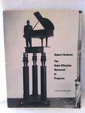 ROBERT GRAHAM: THE DUKE ELLINGTON MEMORIAL**SIGNED BY ARTIST**FIRST ED**