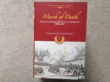 March of Death - Sir John Moore's Retreat to Corunna 1808-09 HB C Summerville