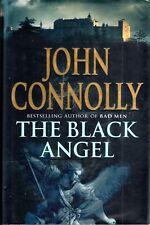 THE BLACK ANGEL - JOHN CONNOLLY - UK 1ST EDITION HARDBACK - NR FINE
