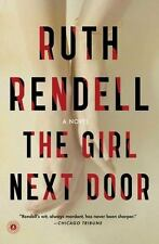 The Girl Next Door: A Novel by Rendell, Ruth