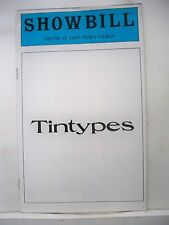 TINTYPES Playbill JERRY ZAKS / LYNNE THIGPEN / TREY WILSON Off-Broadway NYC 1980