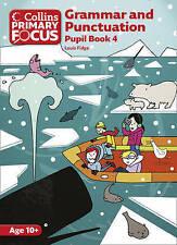 Collins Primary Focus - Grammar and Punctuation: Pupil Book 4, Fidge, Louis, New