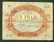 NECESSITE 1 FRANC BANQUE D'EMISSION DE LILLE 1914 ETAT/ B+  lot 846