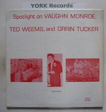 VAUGHN MONROE, TED WEEMS & ORRIN TUCKER - Ex LP Record