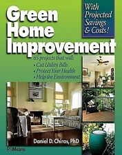 Green Home Improvement: 65 Projects That Will Cut Utility Bills, Prote-ExLibrary