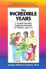 The Incredible Years: A troubleshooting guide for parents of children aged 3-8