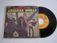SP 2 TITRES VINYL 45 T ,THE GUESS WHO , AMERICAN WOMAN . VG / EX . VICTOR 49 651