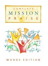 "Complete ""Mission Praise"" [Text Edition],Peter Horrobin, Greg Leavers"
