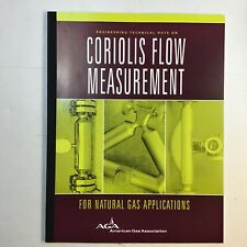 AGA Coriolis Flow Measurement For Natural Gas Applications Engineering Tech Note