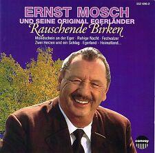 (CD) Ernst Mosch und Seine Original Egerländer Musikanten - Rauschende Birken