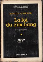 Série Noire 393 MASUR La loi du zim bang. 1957 Jaquette
