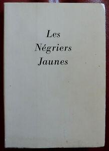 Pierre Bettencourt - Les Négriers Jaunes (1969)